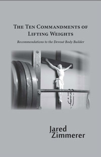 Ten Commandments of Lifiting Weights