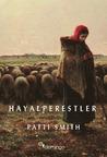 Hayalperestler by Patti Smith