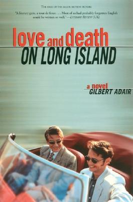 Love and Death on Long Island by Gilbert Adair