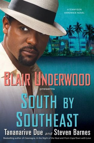 South by Southeast by Blair Underwood