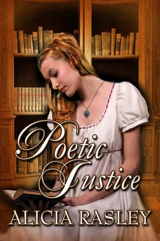 Poetic Justice by Alicia Rasley