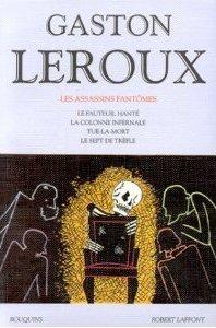 Les Assassins fantômes: Le Fauteuil hanté, La Colonne infernale,Tue la mort, Le Sept de trèfle