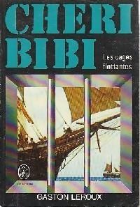 Chéri-Bibi - Les cages flottantes