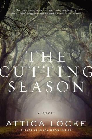 The Cutting Season by Attica Locke
