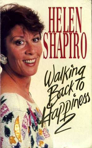 Walking Back To Happiness My Story
