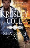 Download Shadow's Claim (Immortals After Dark, #13; The Dacians, #1)