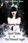 Snow White & the Poisoned Apple (Queerky Tales, #1)