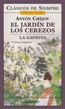 El jardín de los cerezos - La gaviota by Anton Chekhov