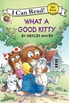 What a Good Kitty by Mercer Mayer