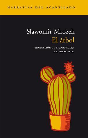 El árbol por Sławomir Mrożek