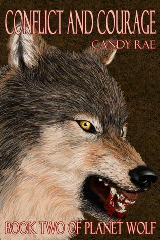 Conflict and Courage (Planet Wolf, #2)