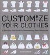 Customize Your Clothes by Rain Blanken