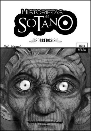 Historietas del Sótano, #1: Sobredosis