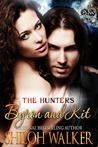 Byron and Kit (The Hunters, #3)