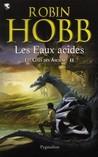 Les Eaux acides by Robin Hobb
