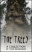 The Trees by Todd Brabander