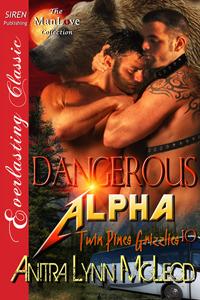 Dangerous Alpha by Anitra Lynn McLeod