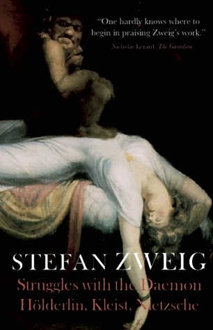 Hölderlin, Kleist, and Nietzsche: The Struggle with the Daemon