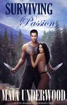 Surviving Passion (The Shattered World, #1)