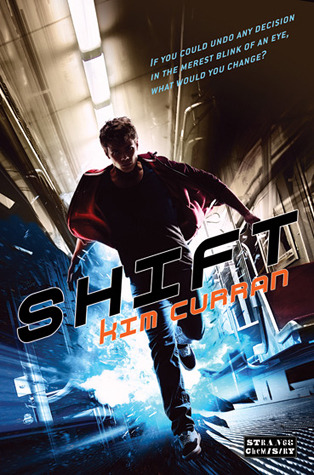 Shift by Kim Curran