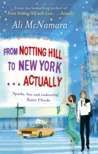 From Notting Hill to New York... Actually (Actually, #2)