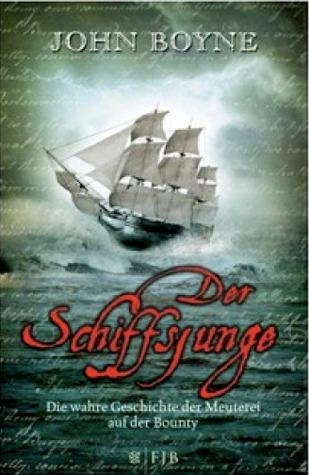 Der Schiffsjunge. Die wahre Geschichte der Meuterei auf der Bounty