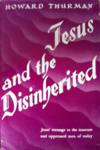 Jesus and the disinherited by howard thurman fandeluxe Ebook collections