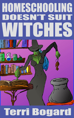 Home Schooling Doesn't Suit Witches