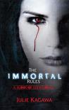 The Immortal Rules by Julie Kagawa