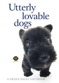 Utterly Lovable Dogs (Helen Exley Giftbo...