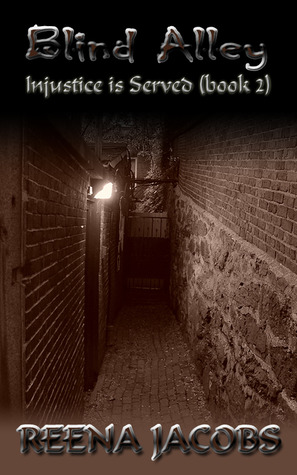 Blind Alley (Injustice is Served, #2)