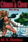 Crimzon & Clover III - The Grog
