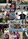 Who Is Agile