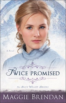 Twice Promised(The Blue Willow Brides 2) EPUB