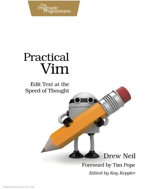 Goodreads | Practical Vim: Edit Text at the Speed of Thought