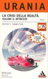 La Crisi della Realtà. Volume 2: Attacco!