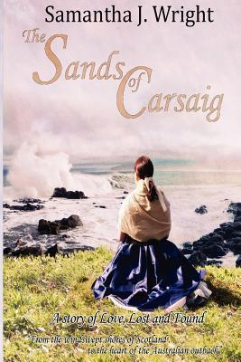 The Sands of Carsaig by Samantha J. Wright