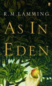 As in Eden by R.M. Lamming