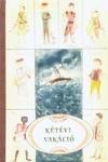 Kétévi vakáció by Jules Verne