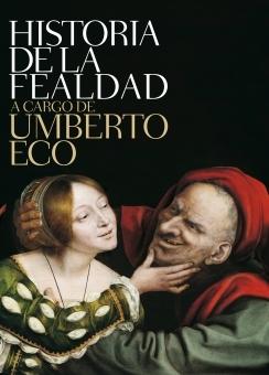 Historia de la fealdad by Umberto Eco