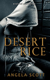 Desert Rice (Desert, #1)