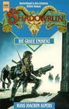 Die Graue Eminenz (Shadowrun, #12) (Deutschland in den Schatten, #3)