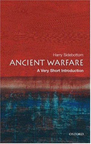 Ancient Warfare: A Very Short Introduction(Very Short Introductions 117)