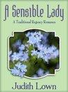 A Sensible Lady: A Traditional Regency Romance