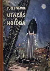 Utazás a Holdba & Utazás a Hold körül (2 in 1) (Extraordinary Voyages, #4 & 7)