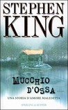 Mucchio d'ossa by Stephen King