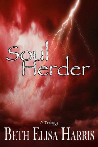 Soul Herder by Beth Elisa Harris