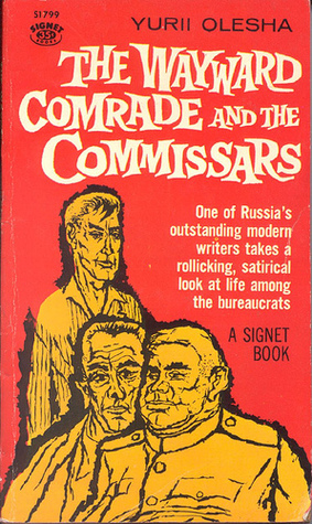 Image result for Yuri Olesha, The Wayward Comrade and the Commissars,