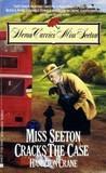 Miss Seeton Cracks the Case (Miss Seeton, #9)