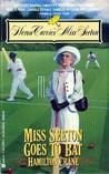 Miss Seeton Goes to Bat (Miss Seeton, #14)